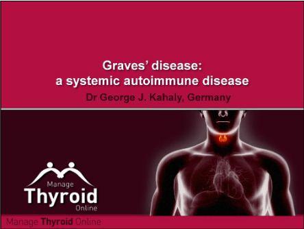 Graves' Disease: A Systemic Autoimmune Disease